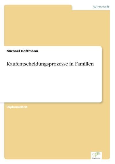 Kaufentscheidungsprozesse in Familien