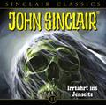 John Sinclair Classics - Folge 33. Irrfahrt ins Jenseits