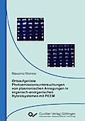 Ortsaufgelöste Photoemissionsuntersuchungen von plasmonischen Anregungen in organisch-anorganischen Hybridsystemen mit PEEM