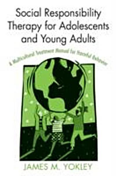 Social Responsibility Therapy for Adolescents and Young Adults