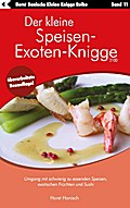 Der kleine Speisen-Exoten-Knigge 2100