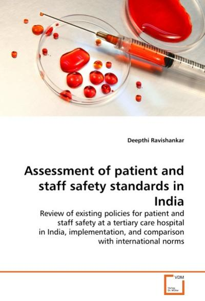 Assessment of patient and staff safety standards in India