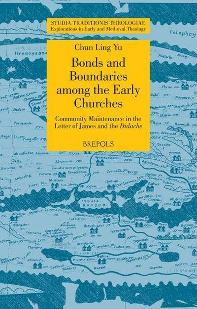 Bonds and Boundaries Among the Early Churches: Community Maintenance in the Letter of James and the Didache