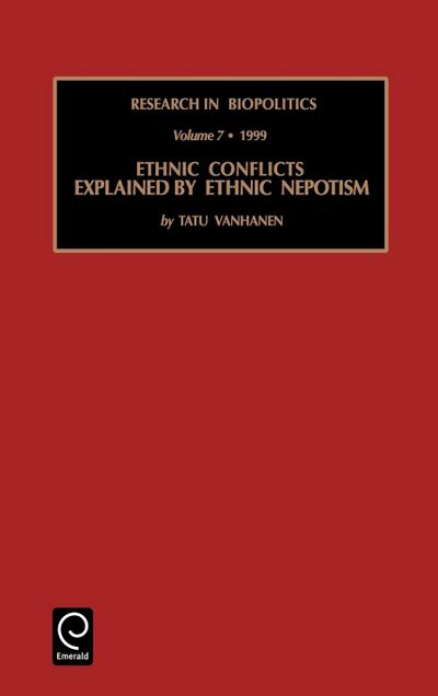 Ethnic Conflicts Explained by Ethnic Nepotism