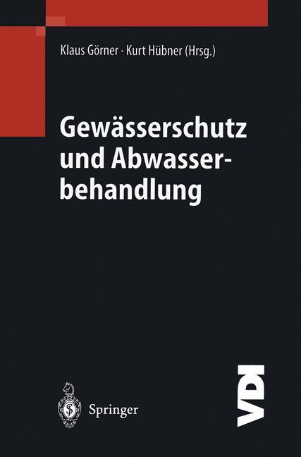 Klaus Görner , Gewässerschutz und Abwasserbehandlung ,  9783540420255