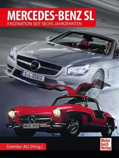 Mercedes-Benz SL: Faszination seit sechs Jahrzehnten