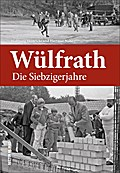 Wülfrath; Die Siebzigerjahre; Sutton Archivbi ...