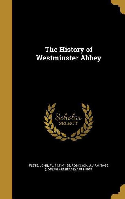 HIST OF WESTMINSTER ABBEY