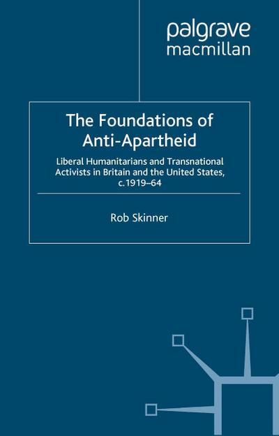The Foundations of Anti-Apartheid