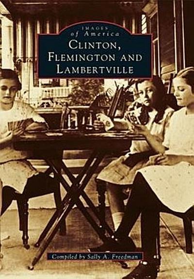 Clinton, Flemington & Lambertville