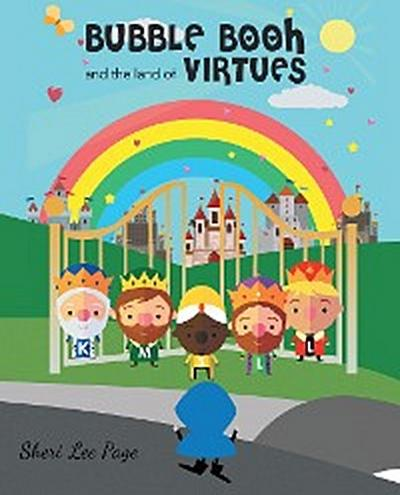 Bubble Booh and the Land of Virtues