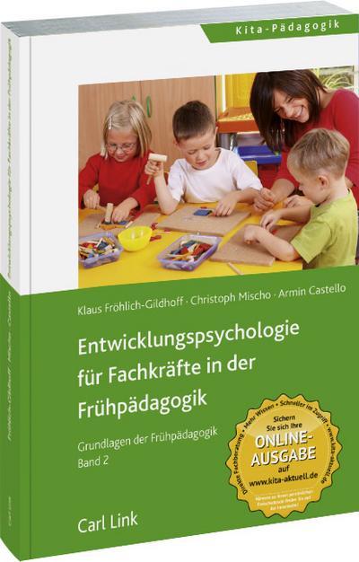 Entwicklungspsychologie für Fachkräfte in der Frühpädagogik