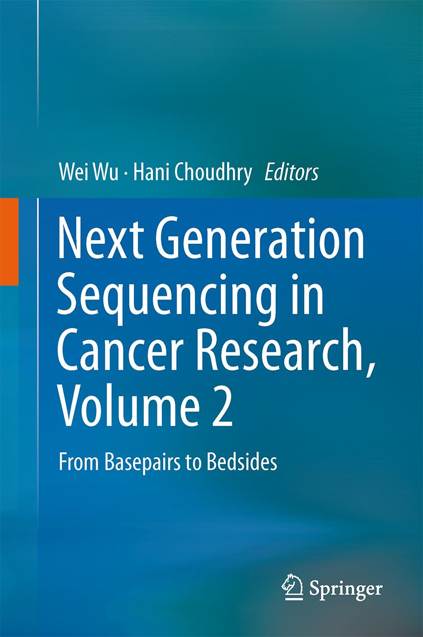Next Generation Sequencing in Cancer Research, Volume 2 | We ... 9783319158105