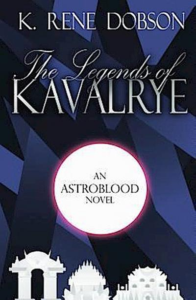 The Legends of Kavalrye