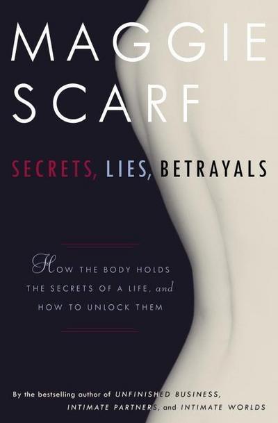 Secrets, Lies, Betrayals