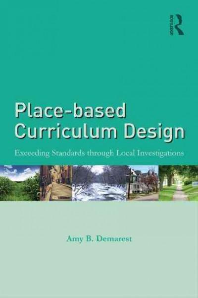 Place-based Curriculum Design