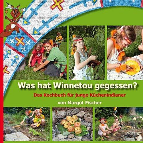 Was hat Winnetou gegessen? Margot Fischer