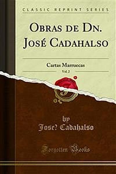 Obras de Dn. José Cadahalso