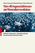 Vom »Kriegssozialismus« zur Novemberrevolution: SPD und »Junkerstaat« |»Spartakusaufstand« | Gewalt von oben, Gewalt von unten