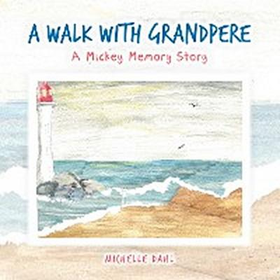 A Walk with Grandpere