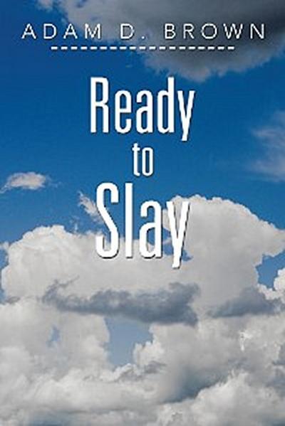 Ready to Slay