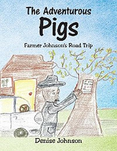 The Adventurous Pigs