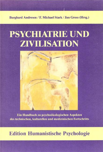 Psychiatrie und Zivilisation Burghard Andresen
