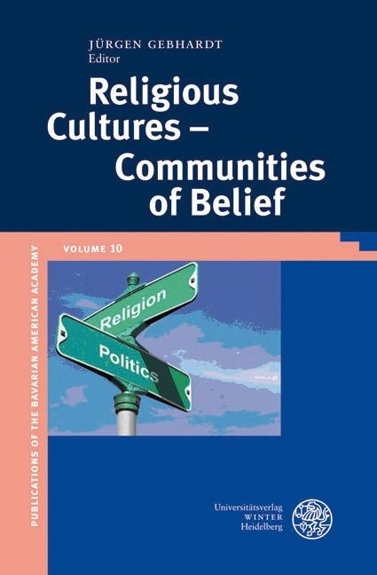 Religious Cultures - Communities of Belief - Jürgen Gebhardt -  9783825356132