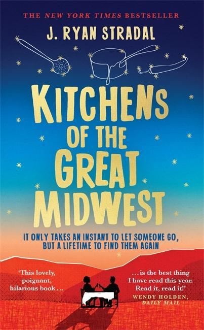 Kitchens of the Great Midwest J. Ryan Stradal
