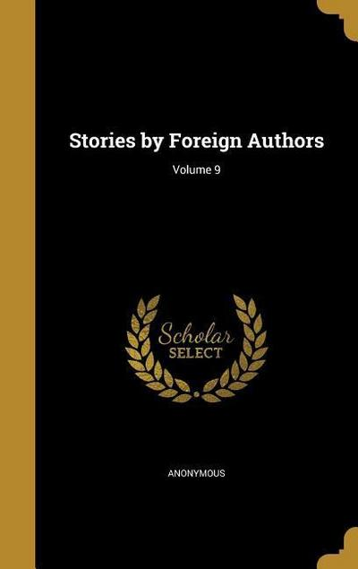 STORIES BY FOREIGN AUTHORS V09