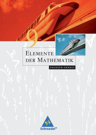 Elemente der Mathematik 9. Schülerband. Sachsen-Anhalt
