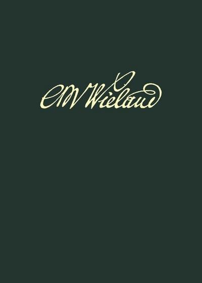 Wielands Briefwechsel Band 18.2: Briefe Oktober 1809 - Januar 1813. Anmerkungen