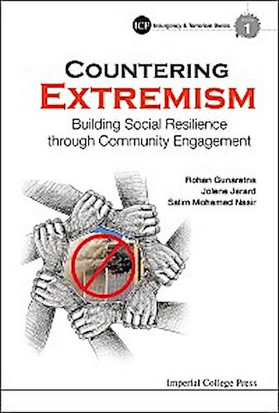 Countering Extremism: Building Social Resilience Through Community Engagement