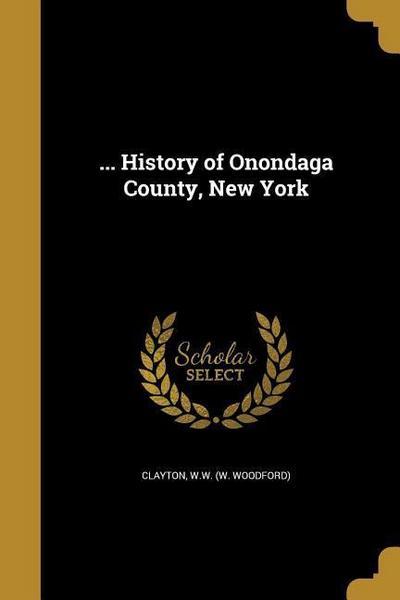 HIST OF ONONDAGA COUNTY NEW YO