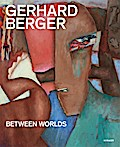 Gerhard Berger: Between Worlds