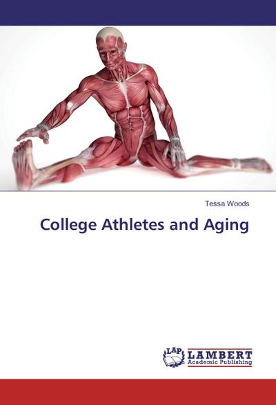 College Athletes and Aging