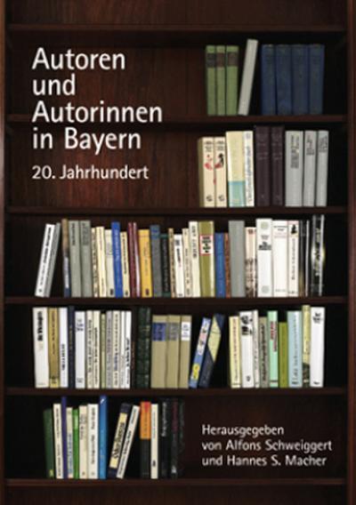 Autoren und Autorinnen in Bayern, 20. Jahrhundert