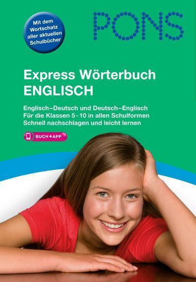 PONS Express Wörterbuch Englisch: Englisch-Deutsch / Deutsch-Englisch. Mit Vokabeltrainer-App.: Englisch-Deutsch/Deutsch-Englisch