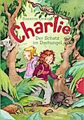 Charlie, Band 1: Charlie , Der Schatz im Dschungel   ; Charlie 50281; Ill. v. Zöller, Markus; Deutsch; mit schwarz-weiß Illustrationen -