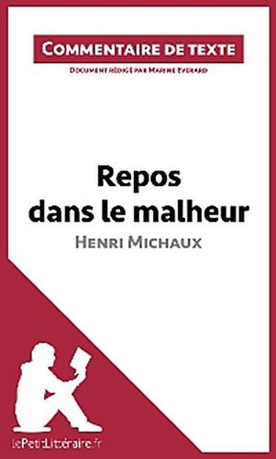 Repos dans le malheur d'Henri Michaux