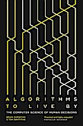Algorithms to Live By: The Computer Science o ...