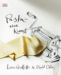 Pasta - eine Kunst