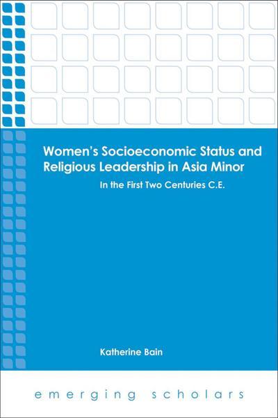 Women's Socioeconomic Status and Religious Leadership in Asia Minor