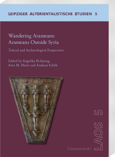 Wandering Aramaeans - Aramaeans Outside Syria