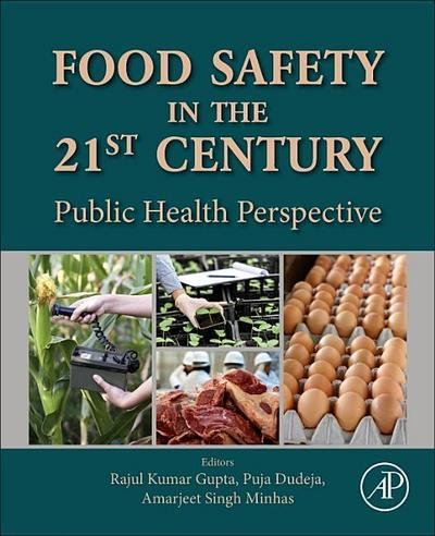 Food Safety in the 21st Century