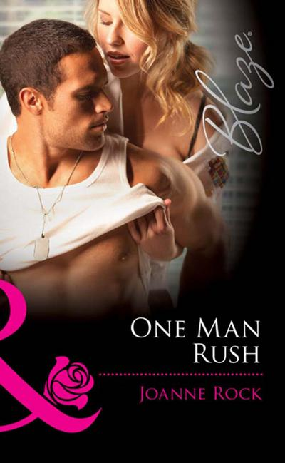 One Man Rush (Mills & Boon Blaze) (Double Overtime, Book 1)