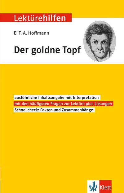 """Klett Lektürehilfen E.T.A. Hoffmann """"Der goldne Topf"""""""