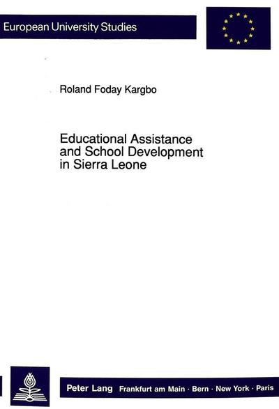 Educational Assistance and School Development in Sierra Leone