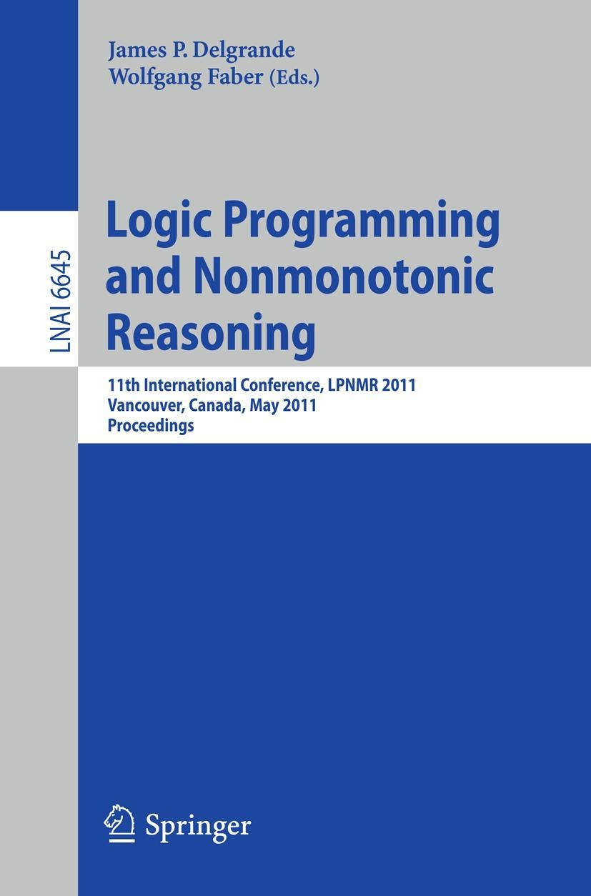Logic Programming and Nonmonotonic Reasoning James Delgrande