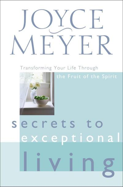 Secrets to Exceptional Living